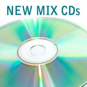 New Mix CDs