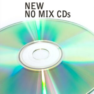 New No Mix CDs for DJs